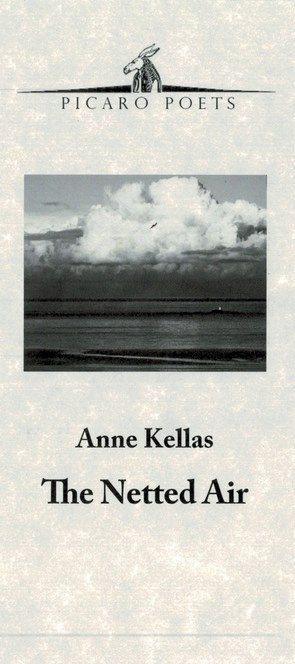 Anne Kellas' 'The Netted Air'